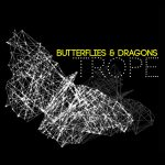 Butterflies & Dragons EP Trope