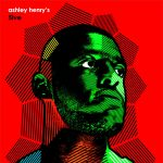 Ashley Henry 5ive album