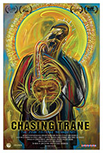 Chasing Trane The John Coltrane Documentary John Scheinfeld