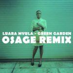 green_garden_osage_remix