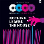 nothing_leaves_the_house_first_word_records