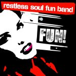 Fun Restless Soul Band
