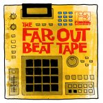 The Far Out Beat Tape